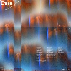 Listen to Erase (Explicit) song with lyrics from Cautious Clay