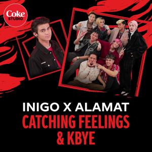 Catching Feelings/kbye dari Inigo Pascual