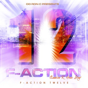Album F-Action 12 (Chopped & Screwed) (Explicit) from OG Ron C