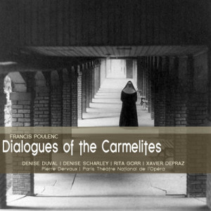 Album Poulenc: Dialogues of the Carmelites from Denise Duval