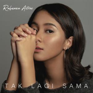 Download Lagu Rahmania Astrini - Tak Lagi Sama