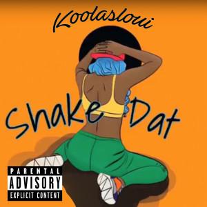 Shake Dat (Tik Tok Remix) (Explicit)