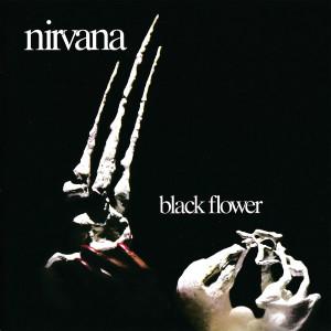 อัลบัม Black Flower ศิลปิน Nirvana