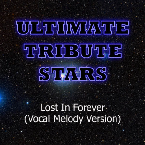 Album P.O.D. - Lost In Forever (Vocal Melody Version) from Ultimate Tribute Stars