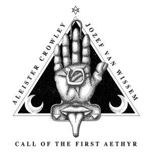 Album Call of the First Aethyr from Jozef Van Wissem