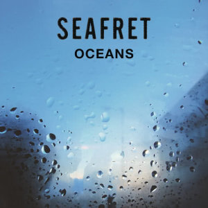 Seafret的專輯Oceans - EP