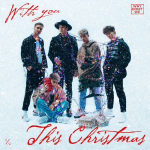 Why Don't We的專輯With You This Christmas