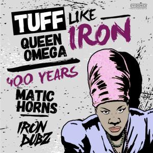 Album Tuff Like Iron / 400 Year's from Iron Dubz