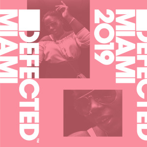 Album Defected Miami 2019 from Various Artists
