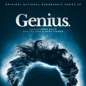 Album Genius (Original Series Soundtrack EP) from Lorne Balfe