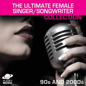 The Hit Co.的專輯The Ultimate Female Singer/Songwriter Collection 90s and 2000s Vol. 1