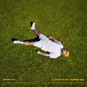 Album A Letter To My Younger Self from Quinn XCII