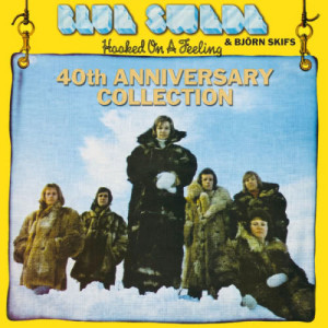 Blue Swede的專輯Hooked On A Feeling - 40th Anniversary Collection
