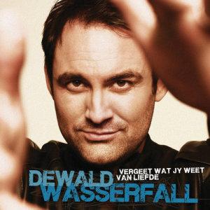 Album Vergeet Wat Jy Weet Van Liefde from Dewald Wasserfall