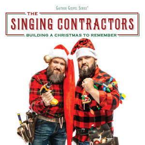 Album Building A Christmas To Remember from The Singing Contractors
