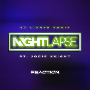 Jodie Knight的專輯Reaction (KC Lights Remix)