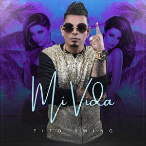 Album Mi Vida from Tito Swing