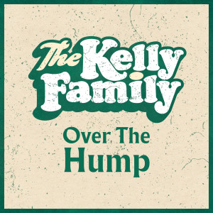 Album Over The Hump from The Kelly Family