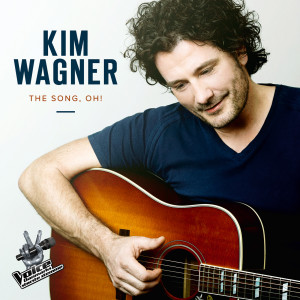 Album The Song, Oh! from Kim Wagner