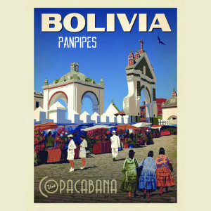 Album Panpipes From Bolivia (Visit Copacabana) from Pastor Solitario
