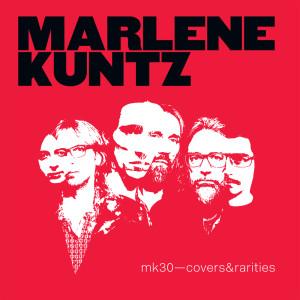 Album mk30-covers&rarities from Marlene Kuntz