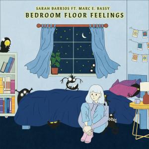 Sarah Barrios的專輯Bedroom Floor Feelings (feat. Marc E. Bassy)