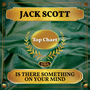 Album Is There Something On Your Mind from Jack Scott