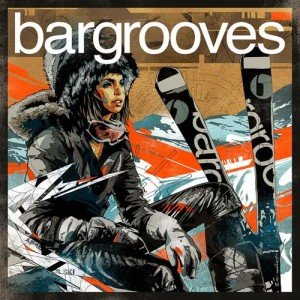Album Bargrooves Après Ski 2.0 from Various Artists