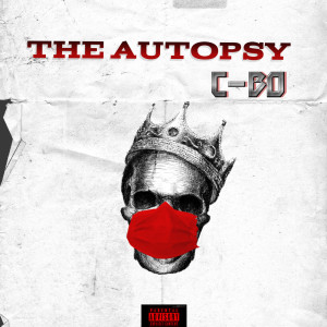 Album The Autopsy from C-Bo