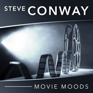 Album Movie Moods from Steve Conway