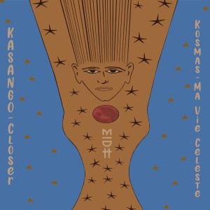 Album Closer / Ma Vie Celeste from Kasango