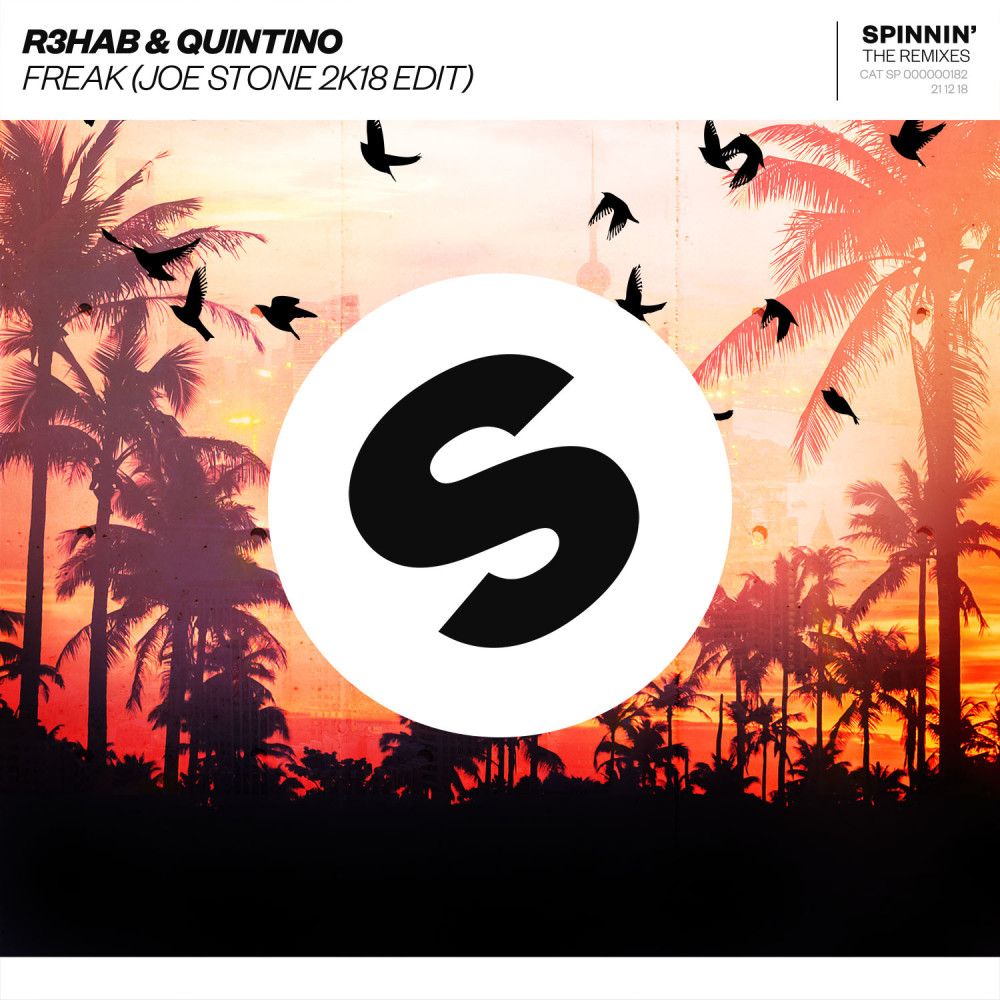 Freak (Joe Stone 2K18 Edit) 2018 R3hab; Quintino