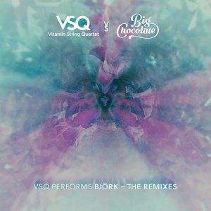 VSQ Performs Bjork - The Remixes