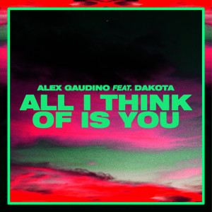 Album All I Think Of Is You from Dakota