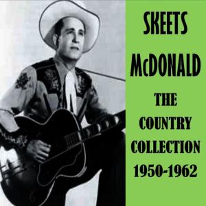 Album The Country Collection 1950-1962 from Skeets McDonald