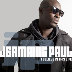 Jermaine Paul的專輯I Believe In This Life
