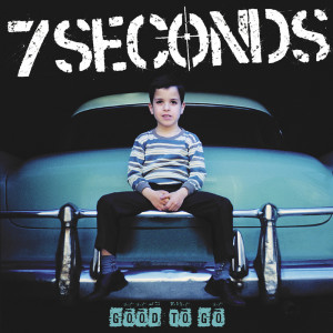 Album Good to Go from 7 Seconds