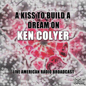 Album A Kiss To Build A Dream On from Ken Colyer