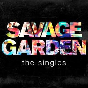 Savage Garden - The Singles dari Savage Garden