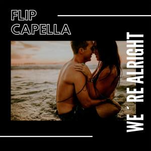 Album We Are Alright from Flip Capella