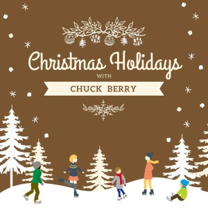 Album Christmas Holidays with Chuck Berry from Chuck Berry