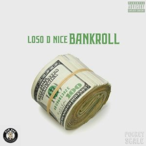 Album Bankroll (Explicit) from Loso D. Nice