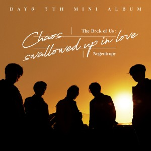 The Book of Us : Negentropy - Chaos swallowed up in love dari DAY6 (데이식스)