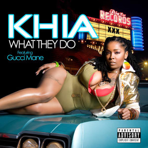 Listen to What They Do song with lyrics from Khia