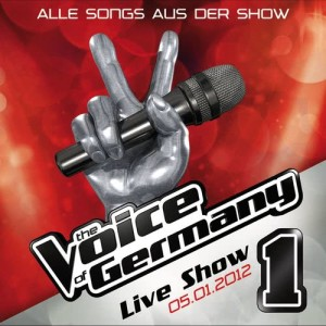 Album 05.01. - Alle Songs aus der Live Show #1 from The Voice Of Germany