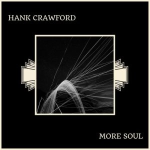 Album More Soul from Hank Crawford