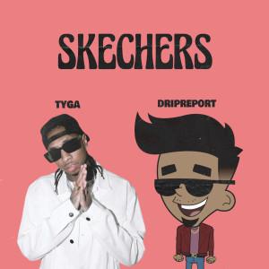 Skechers (feat. Tyga) (Remix)