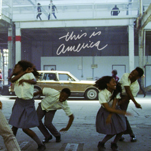 Listen to This Is America song with lyrics from Childish Gambino