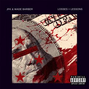 Album Losses = Lessons (Explicit) from JFK