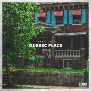 Album Quebec Place (Explicit) from Innanet James